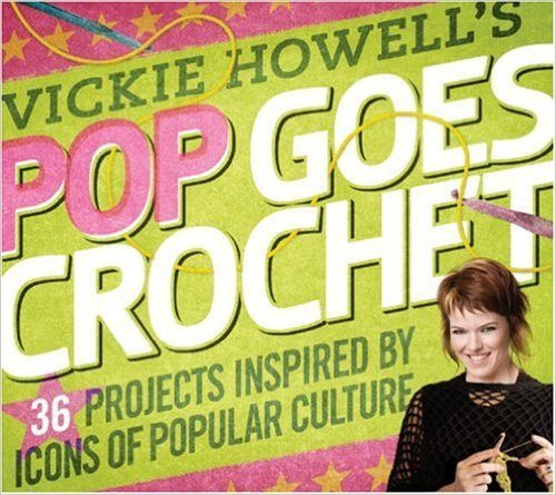 pop goes crochet book of pop culture patterns