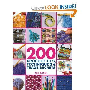 61gi5JFFgOL. BO2204203200 PIsitb sticker arrow clickTopRight35 76 AA300 SH20 OU01  Crochet Books: 200 Crochet Tips, Techniques & Trade Secrets