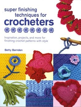 52299 2T Crochet Book Review: Finishing Techniques for Crocheters