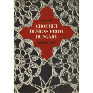 crochet book1 Lovely Vintage Crochet Book: Crochet Designs from Hungary