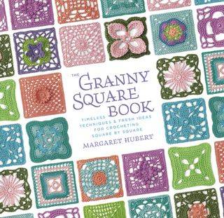 Crochet Pattern Books : Crochet Book Review: The Granny Square Book