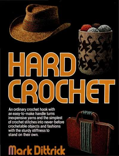 Crocheting Is Hard : ... image for Hard Crochet: Vintage Book Shows Snapshot of Crochet History