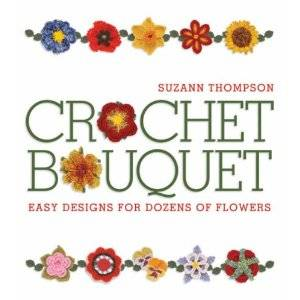 crochet bouquet 25 Crochet Books for Information and Inspiration