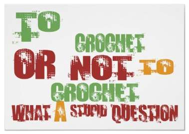 crochet humor Friday Fun: Roundup of Crochet Posters