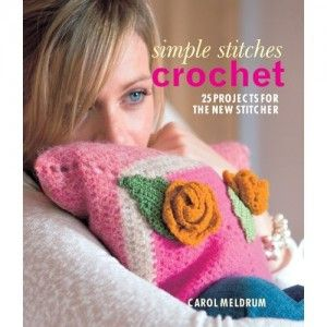 simple stitches crochet book Then And Now: A Look Back at Last Year in Crochet (7/29   8/11)
