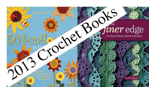 Post image for 7 New Crochet Books to Pre-Order for 2013