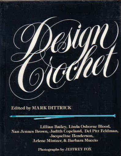 design crochet book 1970s Crochet Designers: Mark Dittrick