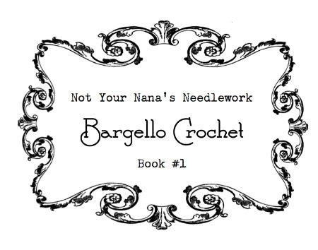 Post image for Not Your Nana's Needlework: Bargello Crochet Pattern Book