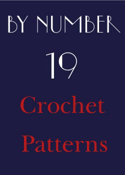 by number 19 crochet patterns Crochet Christmas Giveaway: Meet The Sponsors!