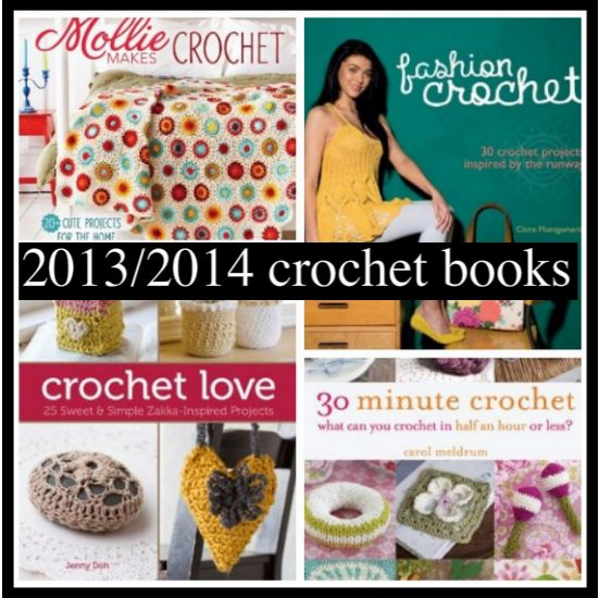 Post image for 10 Upcoming 2013/ 2014 Crochet Books I'm Looking Forward To