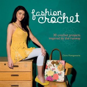 fashion crochet 10 Upcoming 2013/ 2014 Crochet Books Im Looking Forward To