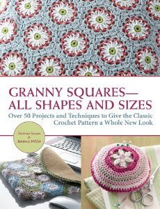 granny squares book 10 Upcoming 2013/ 2014 Crochet Books Im Looking Forward To