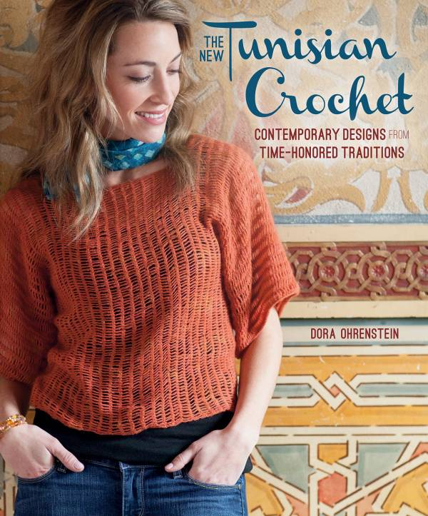 Post image for 20 Things I Love About Dora Ohrenstein's New Tunisian Crochet Book
