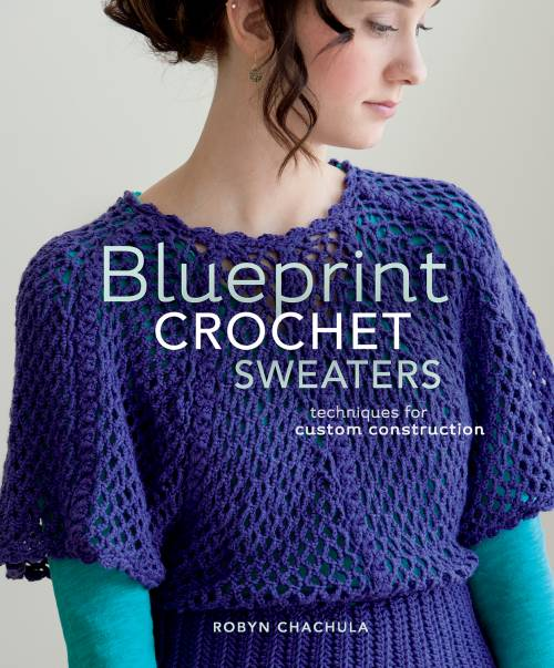 Book review 5 reasons youll want to buy blueprint crochet book review 5 reasons youll want to buy blueprint crochet sweaters malvernweather Image collections