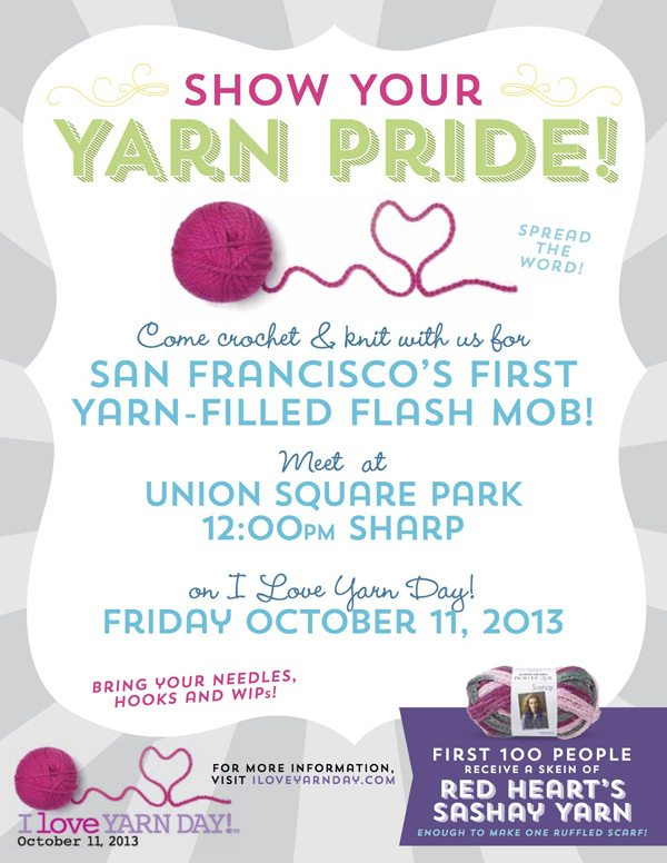 NationalYarnDay Flyer email1 0 1 San Franciscans: Come to Union Square for I Love Yarn Day!