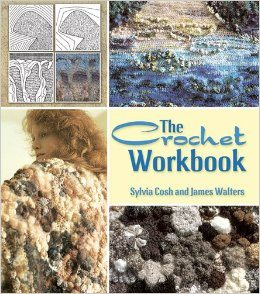crochet workbook 2014 New Editions of Sylvia Cosh and James Walters Classic Crochet Books
