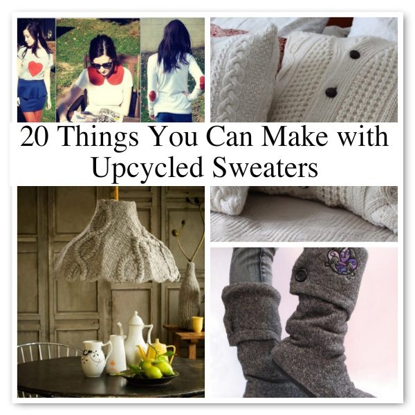 Post image for 20 Wonderful Tutorials for Unique Upcycled Sweater Crafts