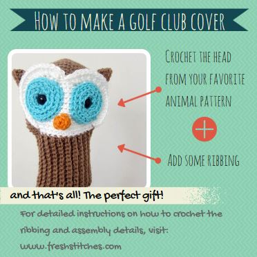 crochet golf club cover 15 Best 2014 Animal and Amigurumi Patterns