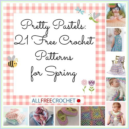 pastel crochet patterns Roundups of Beautiful Spring Crochet Patterns