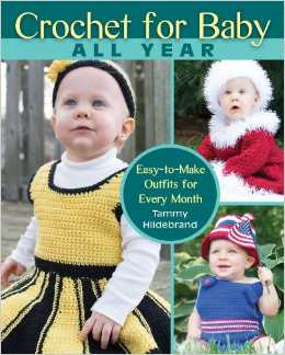 crochet for baby 5 Things I Love About Crochet for Baby All Year Book