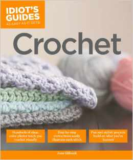 crochet guide 50+ 2014 Crochet Books to Put On Your Amazon Wishlist Today
