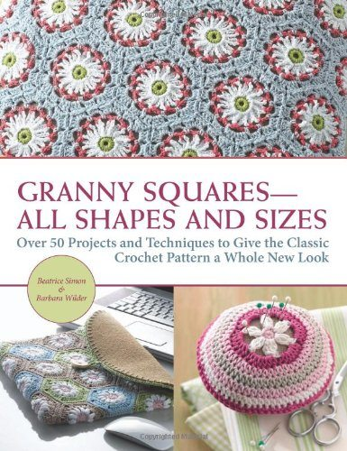 granny squares 50+ 2014 Crochet Books to Put On Your Amazon Wishlist Today