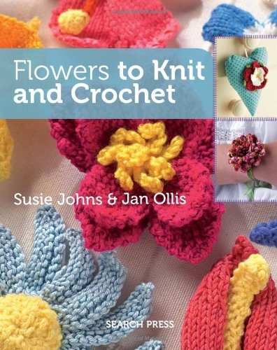 Knitting And Crochet Books : knit and crochet flowers