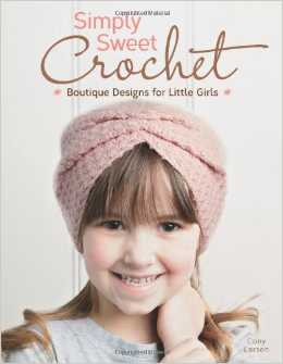 simply sweet crochet Simply Sweet Crochet Book Giveaway and Review