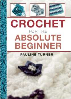 turner crochet book 50+ 2014 Crochet Books to Put On Your Amazon Wishlist Today