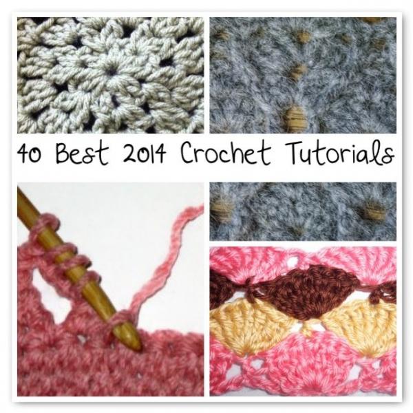40 Best 2014 Crochet Tutorials Crochet Patterns How To Stitches