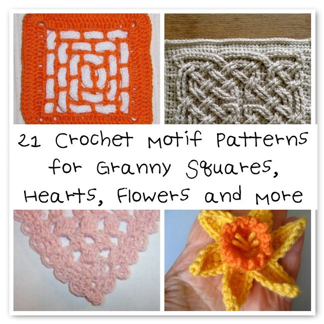 21 Crochet Motif Patterns For Granny Squares Hearts Flowers And