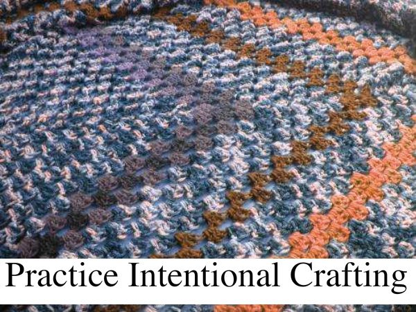 intentional crafting