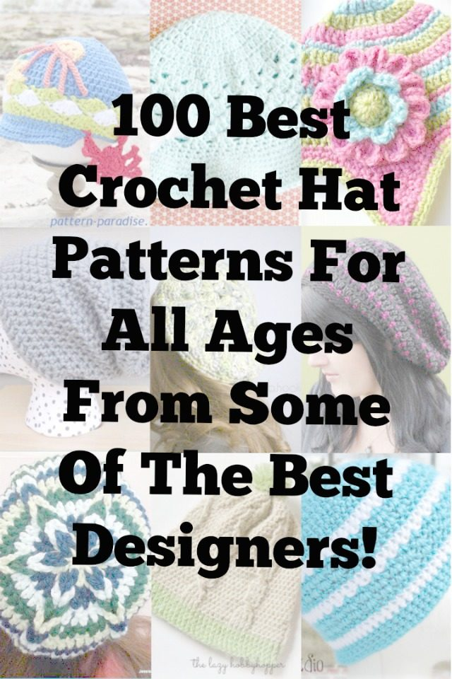 100 Best Crochet Hat Patterns For All Ages – Crochet Patterns 8039d9353aa