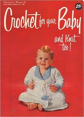 1942 crochet and knit for baby
