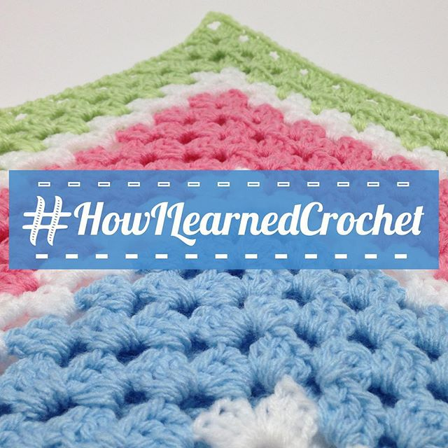 how i learned crochet