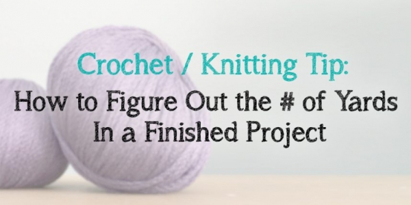 how to figure out yardage of yarn project