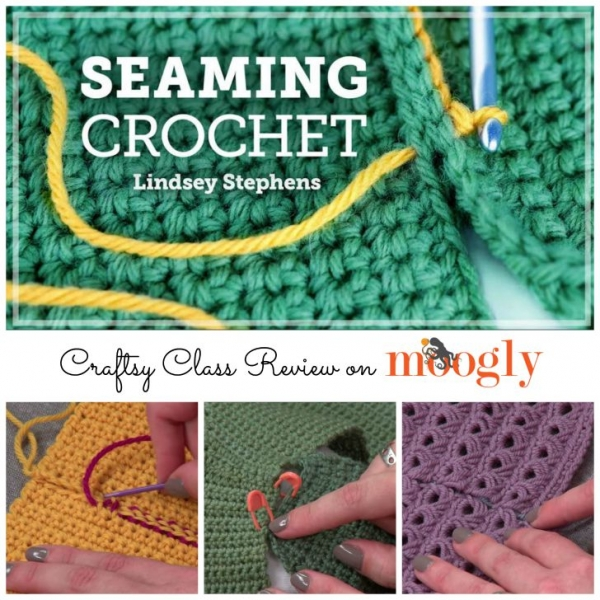 ... reviewed the Seaming Crochet new Craftsy class by Lindsey Stephens
