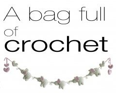 bag full of crochet