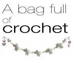 bag full of crochet