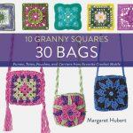 10 granny squares 30 bags crochet book