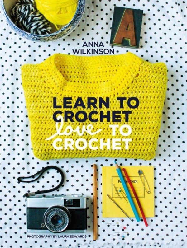 learn to crochet love to crochet book