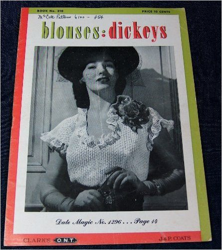 1944 crochet blouses and dickies