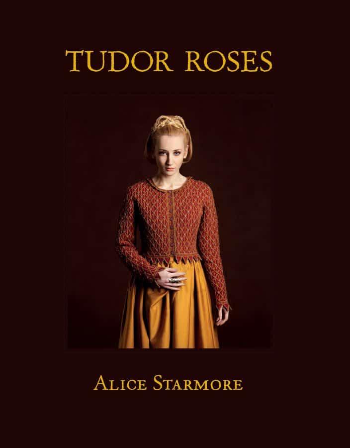 Tudor Roses (Knitting, Fashion, History, Art) – book review and ...