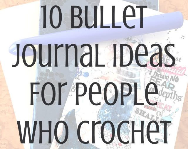 bullet journal crochet