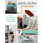 quick crochet for the home book